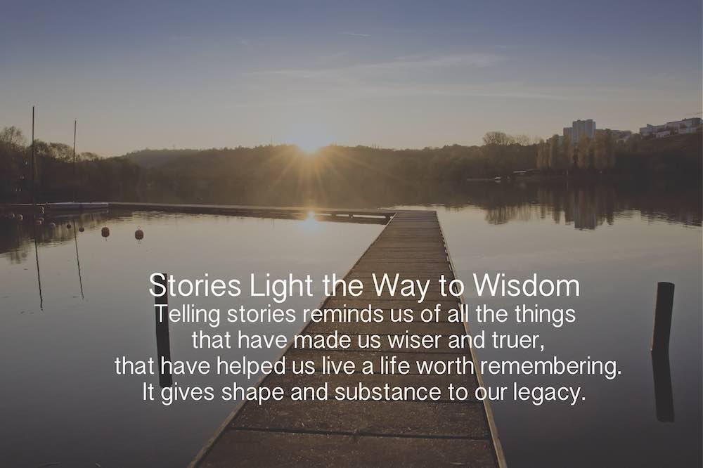 Stories Light the Way to Wisdom